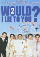Would I Lie To You? 2 (La Verite Si Je Mens! 2) Movie