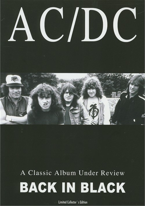AC/DC: A Classic Album Under Review - Back In Black Movie