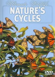 Ultimate Wildlife: Natures Cycles Movie