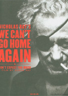 We Cant Go Home Again Movie