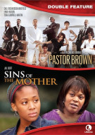 Pastor Brown / Sins Of The Mother (Double Feature) Movie