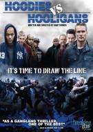 Hoodies Vs. Hooligans Movie