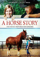 Horse Story, A Movie