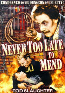 Never Too Late To Mend  Movie