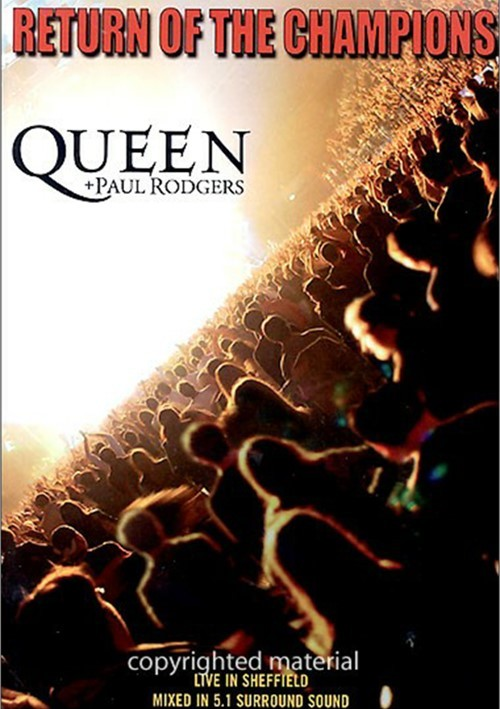 Queen & Paul Rodgers: Return Of The Champions Movie