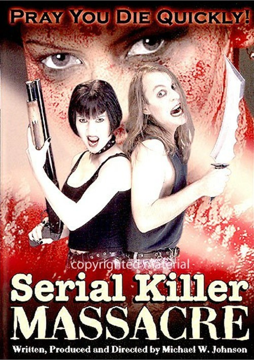 Serial Killer Massacre Movie