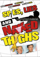 Spies, Lies And Naked Thighs Movie