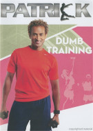 Dumb Training With Patrick Goudeau Movie