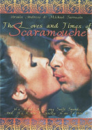 Loves And Times Of Scaramouche, The Movie