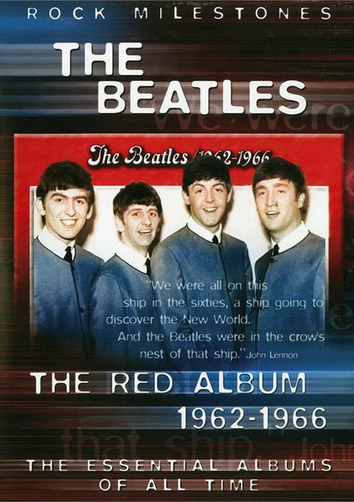 Rock Milestones: The Beatles - The Red Album 1962-1966 Movie