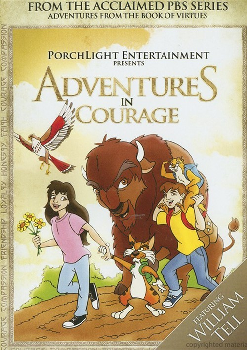 Adventures From The Book Of Virtues: Courage Movie