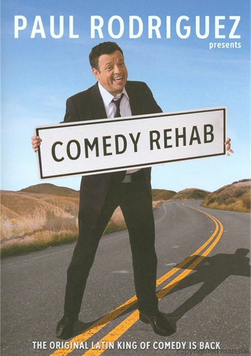 Paul Rodriguez: Comedy Rehab Movie
