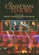 Canadian Tenors, The: Live At The Royal Conservatory Of Music In Toronto Movie
