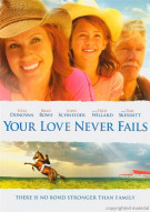 Your Love Never Fails Movie