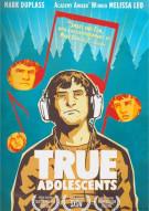 True Adolescents Movie