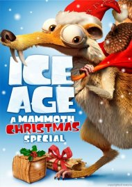 Ice Age: A Mammoth Christmas Special Movie