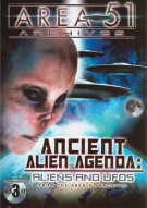 Ancient Alien Agenda: Aliens And UFOs From The Area 51 Archives Movie
