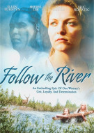 Follow The River Movie