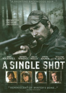 Single Shot, A Movie