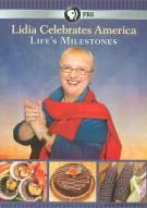 Lidia Celebrates America: Lifes Milestones Movie