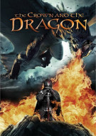 Crown And The Dragon: The Paladin Cycle Movie