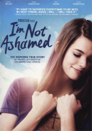 Im Not Ashamed Movie