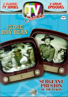 TV Classics: Judge Roy Bean/ Sergeant Preston Of The Yukon Movie
