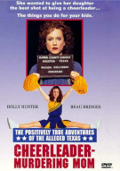 Positively True Adventures Of The Alleged Texas Cheerleader-Murdering Mom, The Movie