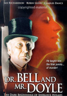 Dr. Bell And Mr. Doyle: The Dark Beginnings Of Sherlock Holmes Movie