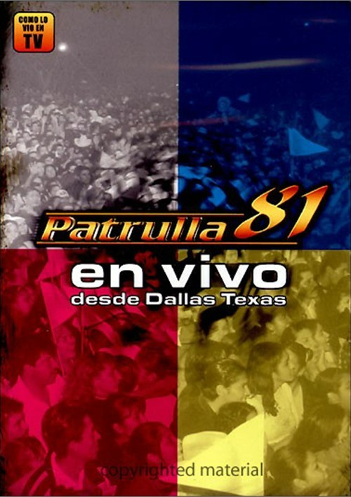 Patrulla 81 - En Vivo Desde Dallas, Texas Movie