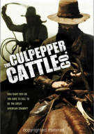 Culpepper Cattle Co., The Movie