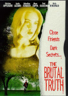 Brutal Truth, The Movie