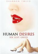 Human Desires Movie