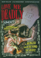 Love Me Deadly Movie