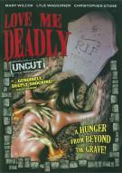 Love Me Deadly Movie