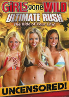 Girls Gone Wild: Ultimate Rush Movie