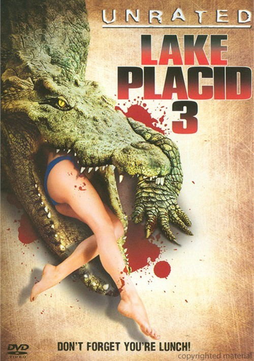 Lake Placid 3: Unrated Movie
