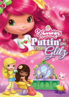 Strawberry Shortcake: Puttin On The Glitz Movie