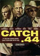 Catch .44 Movie