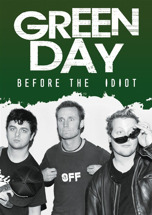 Green Day: Before The Idiot Movie