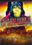 Future World: City Of Mass Destruction Movie
