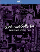 West Coast Seattle Boy: Jimi Hendrix - Voodoo Child Blu-ray