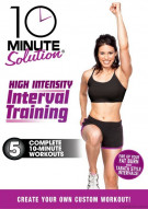 10 Minute Solution: High Intensity Interval Training Movie