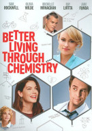 Better Living Through Chemistry Movie