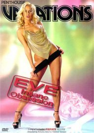 Penthouse: Variations - Eve, Insane Obsession Movie