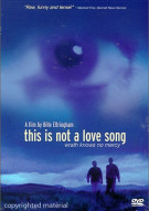 This Is Not A Love Song Movie
