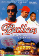 Ballers: Street Dreams of the Rich and Famous Movie