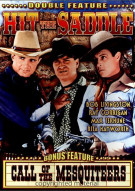 Hit The Saddle / Call Of The Mesquiteers (Alpha Video) Movie