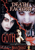 Death Factory / Goth Movie