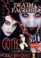 Death Factory / Goth Movie